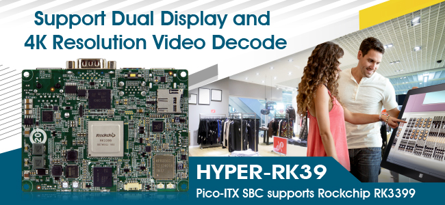 IEI Launches HYPER-RK39 Pico-ITX SBC supports Rockchip RK3399 Processor