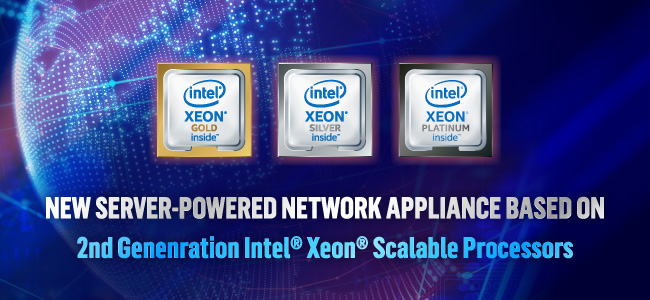 Network Appliance based on 2nd Generation Intel® Xeon® Scalable Processors