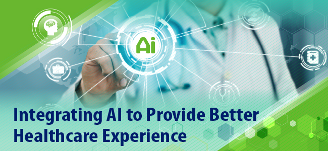 Integrating AI to Provide Better Healthcare Experience