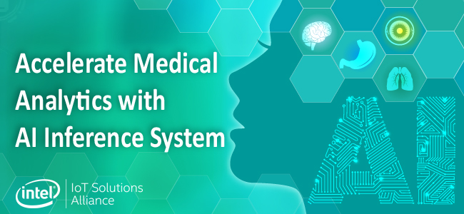 Accelerate medical analytics with AI inference system