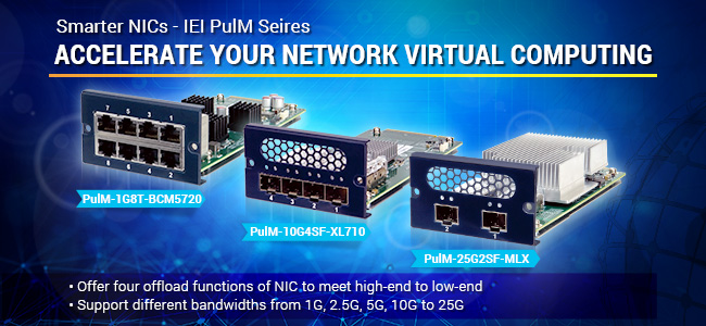 Accelerate Your Network Virtual Computing - IEI PulM Seires BN