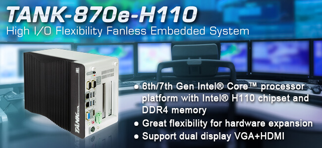 Tank-870e-H110-new-embedded-system